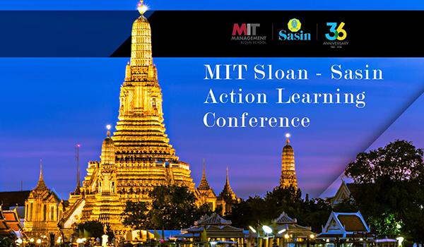 MIT Sloan - Sasin Action Learning Conference – Chulalongkorn
