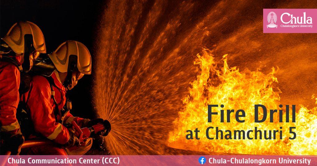 Fire Drill at Chamchuri 5